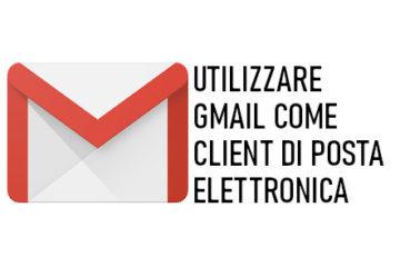 utilizzare gmail come client di posta elettronica