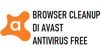 Browser Cleanup di Avast Antivirus Free